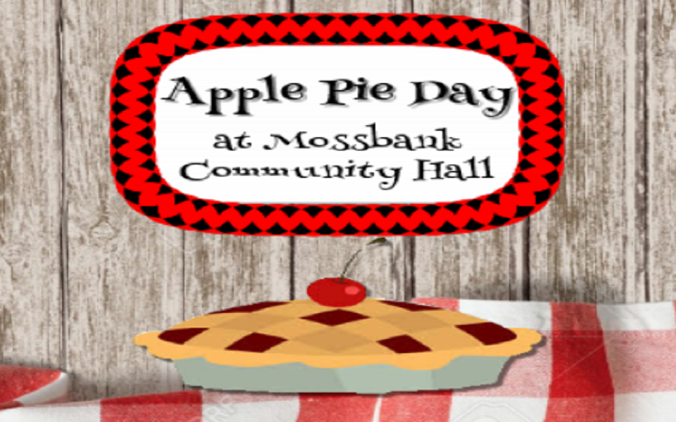 Apple Pie Day – presented by Mossbank & District Museum